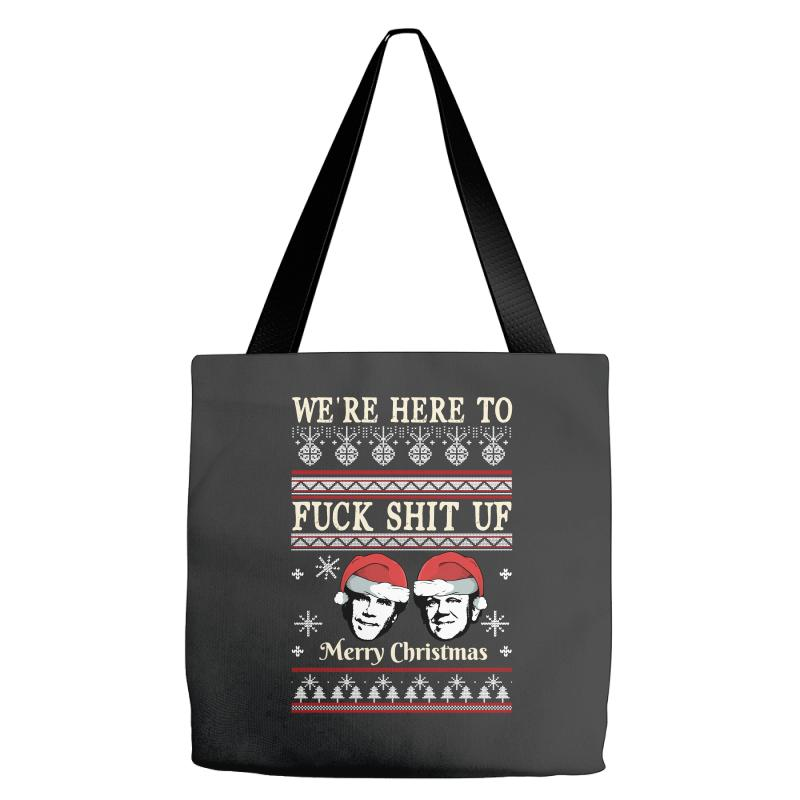 196616ed94595 Custom We re Here To Fuck Shit Uf Merry Christmas Step Brothers Tote ...