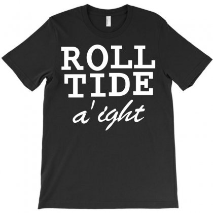 Roll Tide A'ight T-shirt Designed By Shoptee