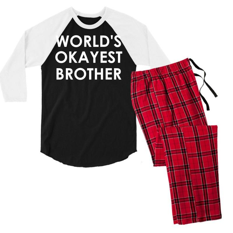 39c306c3ccd6 Custom World s Okayest Brother Men s 3 4 Sleeve Pajama Set By ...
