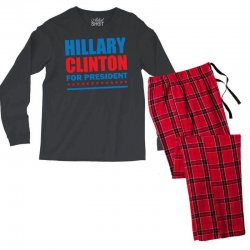 Hillary Clinton For President Men's Long Sleeve Pajama Set | Artistshot