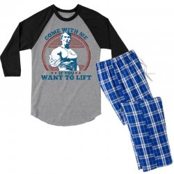 Come With Me If You Want to Lift Men's 3/4 Sleeve Pajama Set | Artistshot