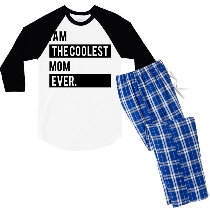I Am The Coolest Mom Ever Men's 3/4 Sleeve Pajama Set | Artistshot