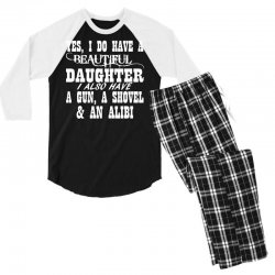 yes i do have a beautiful daughter a gun shovel funny Men's 3/4 Sleeve Pajama Set | Artistshot
