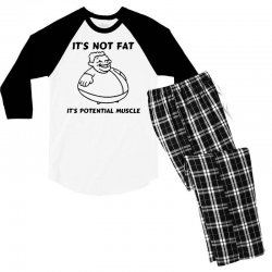 it's not fat, it's potential muscle Men's 3/4 Sleeve Pajama Set | Artistshot