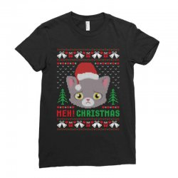 Meh Christmas Meow Ugly Christmas Ladies Fitted T-shirt Designed By Akin