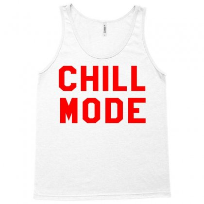 Chill Mode Tank Top Designed By Black White