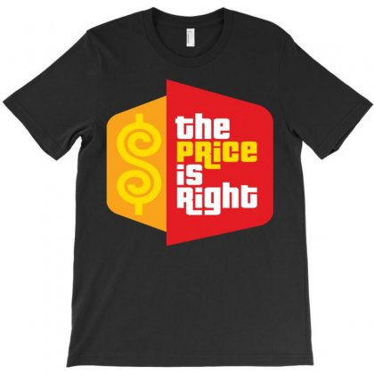 Price Is Right T-shirt Designed By Luisother