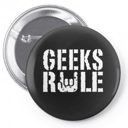 geeks rule Pin-back button | Artistshot