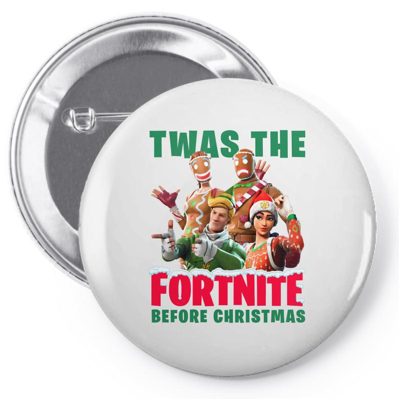 8431013a Custom Twas The Fortnite Before Christmas Pin-back Button By Akin ...