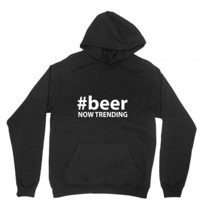 #beer Now Trending Unisex Hoodie Designed By Tee Shop