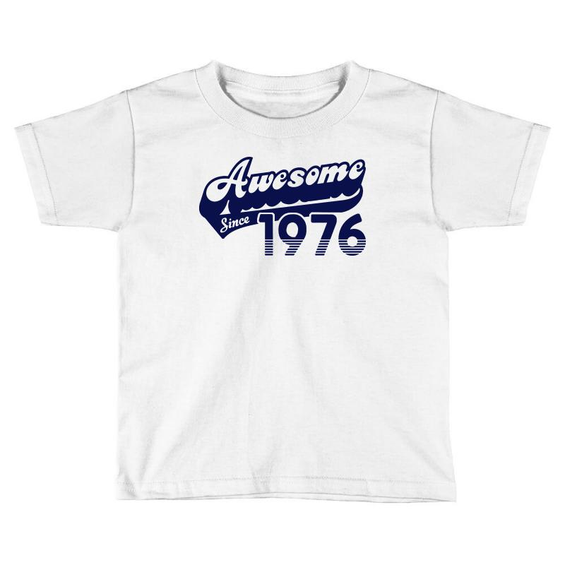 1976 T Shirt 40th Birthday Awesome Since Tee Toddler
