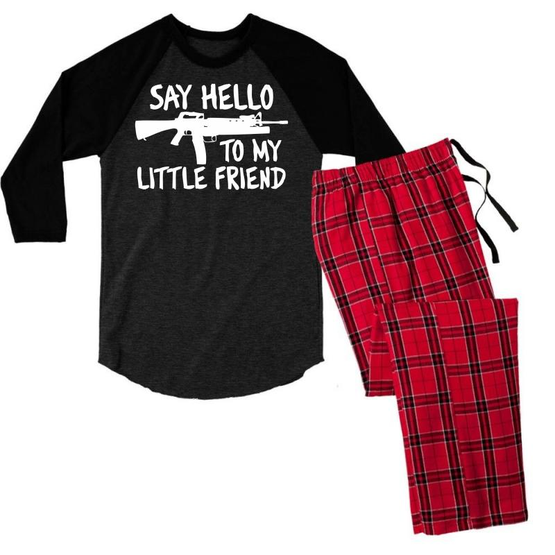 0baed461f Custom Say Hello To My Little Friend Men's 3/4 Sleeve Pajama Set By  Chilistore - Artistshot