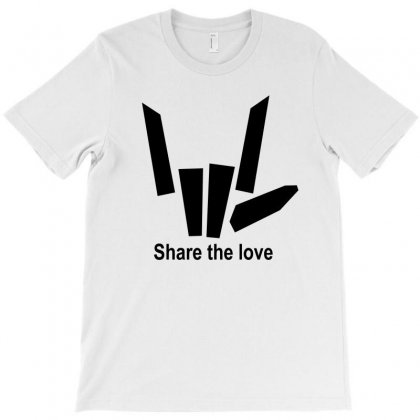 Share The Love T-shirt Designed By Rardesign