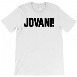 jovani for light T-Shirt | Artistshot