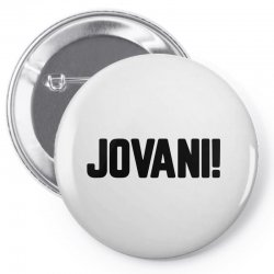 jovani for light Pin-back button | Artistshot