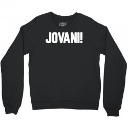 jovani for dark Crewneck Sweatshirt | Artistshot