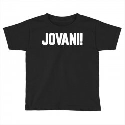 jovani for dark Toddler T-shirt | Artistshot