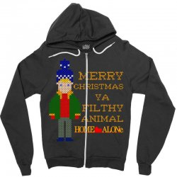 merry christmas ya filthy animal home alone Zipper Hoodie | Artistshot