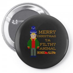 merry christmas ya filthy animal home alone Pin-back button | Artistshot