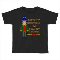 merry christmas ya filthy animal home alone Toddler T-shirt | Artistshot