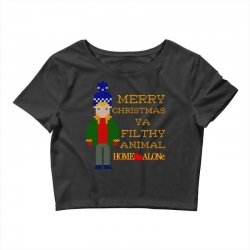 merry christmas ya filthy animal home alone Crop Top | Artistshot