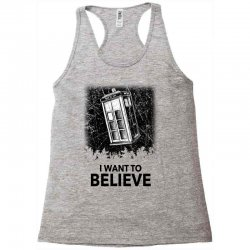 i want to believe tardis for light Racerback Tank | Artistshot