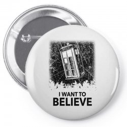 i want to believe tardis for light Pin-back button | Artistshot