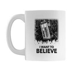 i want to believe tardis for light Mug | Artistshot