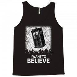 i want to believe tardis for dark Tank Top | Artistshot
