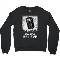 i want to believe tardis for dark Crewneck Sweatshirt | Artistshot