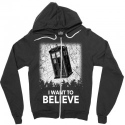 i want to believe tardis for dark Zipper Hoodie | Artistshot