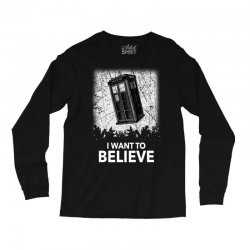 i want to believe tardis for dark Long Sleeve Shirts | Artistshot