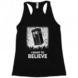 i want to believe tardis for dark Racerback Tank | Artistshot