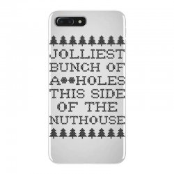 jolliest bunch of assholes this side of the nuthouse iPhone 7 Plus Case | Artistshot