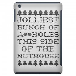 jolliest bunch of assholes this side of the nuthouse iPad Mini | Artistshot