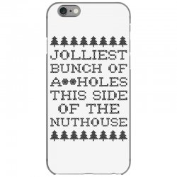 jolliest bunch of assholes this side of the nuthouse iPhone 6/6s Case | Artistshot