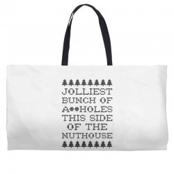 jolliest bunch of assholes this side of the nuthouse Weekender Totes | Artistshot