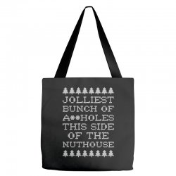 jolliest bunch of assholes this side if the nuthouse for dark Tote Bags | Artistshot