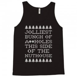 jolliest bunch of assholes this side if the nuthouse for dark Tank Top | Artistshot