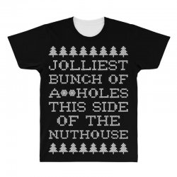 jolliest bunch of assholes this side if the nuthouse for dark All Over Men's T-shirt | Artistshot