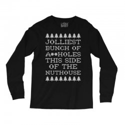 jolliest bunch of assholes this side if the nuthouse for dark Long Sleeve Shirts | Artistshot