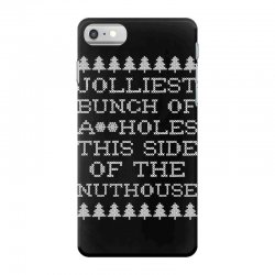 jolliest bunch of assholes this side if the nuthouse for dark iPhone 7 Case | Artistshot