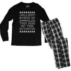 jolliest bunch of assholes this side if the nuthouse for dark Men's Long Sleeve Pajama Set | Artistshot