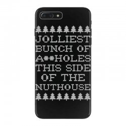 jolliest bunch of assholes this side if the nuthouse for dark iPhone 7 Plus Case | Artistshot