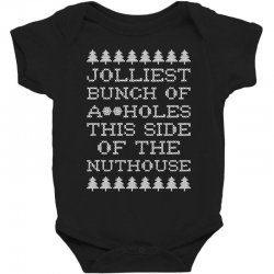 jolliest bunch of assholes this side if the nuthouse for dark Baby Bodysuit | Artistshot
