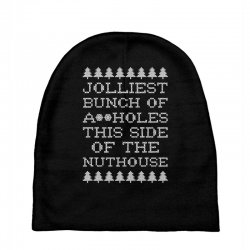 jolliest bunch of assholes this side if the nuthouse for dark Baby Beanies | Artistshot