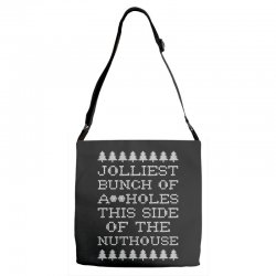 jolliest bunch of assholes this side if the nuthouse for dark Adjustable Strap Totes | Artistshot