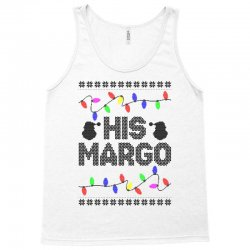 his margo for light Tank Top | Artistshot