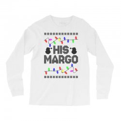his margo for light Long Sleeve Shirts | Artistshot