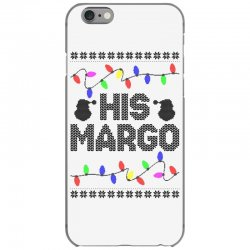 his margo for light iPhone 6/6s Case | Artistshot